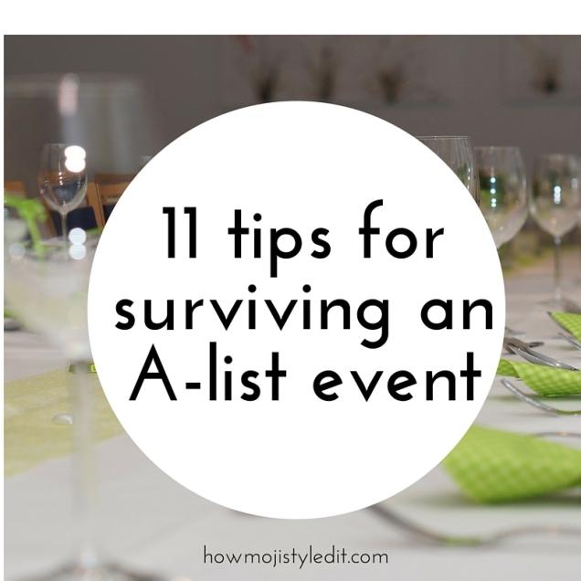 9 tips for survivingat an A-list event (2).jpg