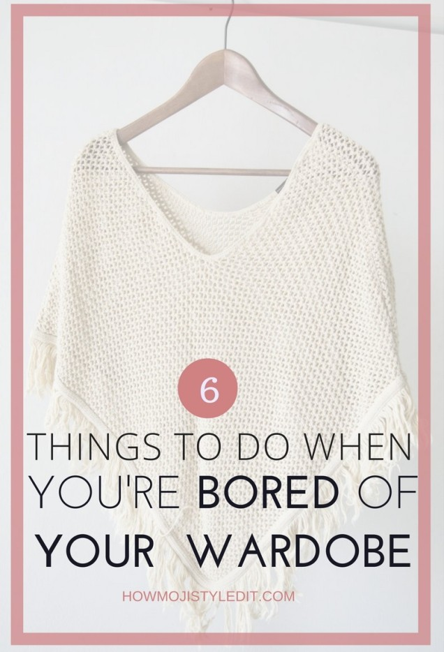 what-to-do-when-bored-of-your wardrobe